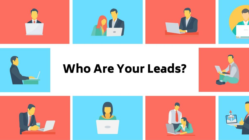 What is lead generation and who are your leads?