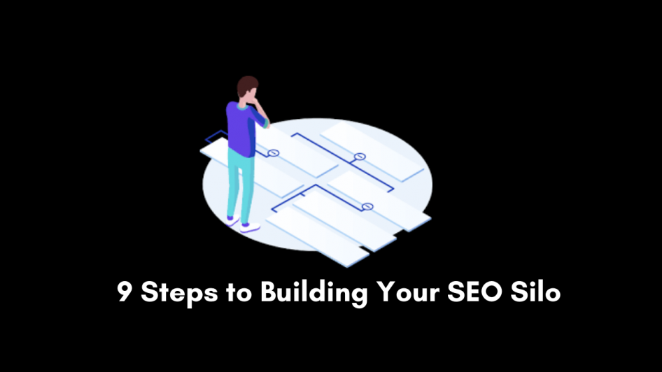 9 steps to build your seo silo