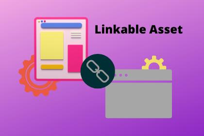 linkable asset