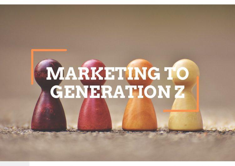 Marketing to Generation Z strategies