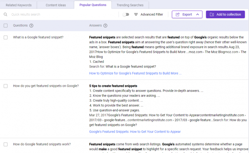 Use BiQ Keyword Intelligence to get the popular questions users are asking regarding based on the targeted keyword