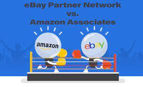 eBay Affiliate Program - Partner Network vs. Amazon Associates